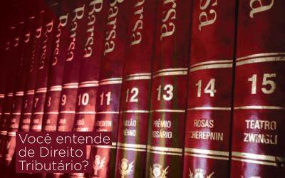 Entenda o que significa os termos do Direito Tributário